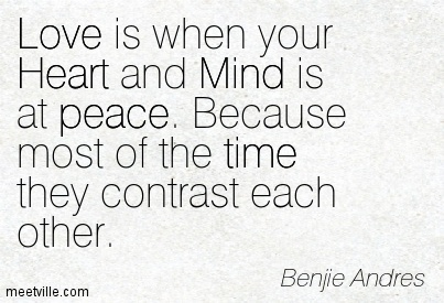 Quotation-Benjie-Andres-heart-love-peace-mind-time-inspiration-Meetville-Quotes-177985