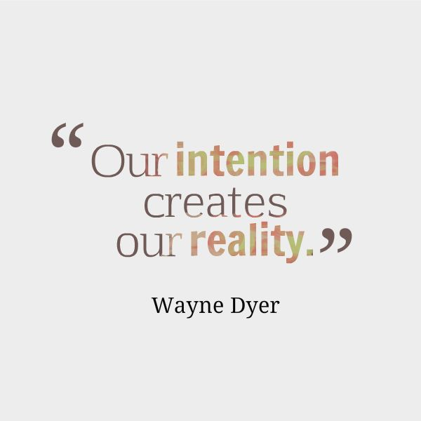 intentions-quote